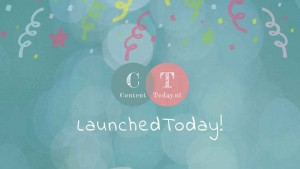Launched Today ContentToday