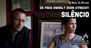 Silêncio, de fado dwaalt door Utrecht @ Metaal Kathedraal