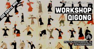 Workshop Qigong - doe gratis mee @ Metaal Kathedraal