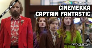 CineMekka | Captain Fantastic @ Metaal Kathedraal