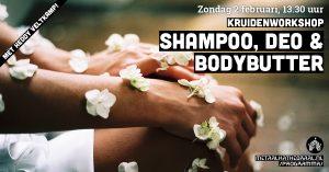 Kruidenworkshop: shampoo, deo en bodybutter @ Metaal Kathedraal