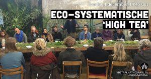 Eco-systematische 'High Tea' @ Metaal Kathedraal