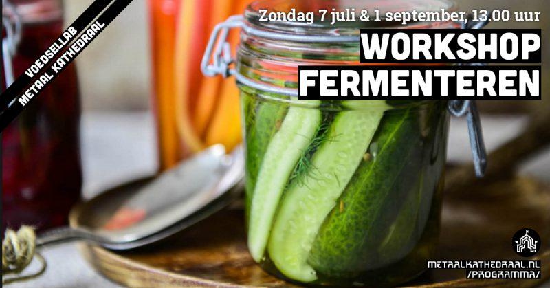 Workshop fermenteren op 7 juli en 1 september bij Metaal Kathedraal